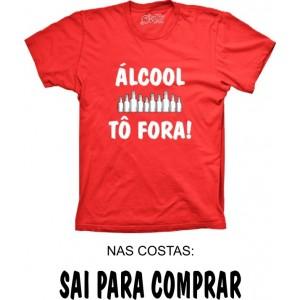 Camiseta Álcool Tô Fora